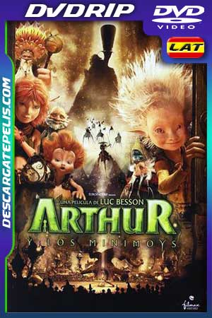 Arthur et les Minimoys 2006 DVDrip Latino