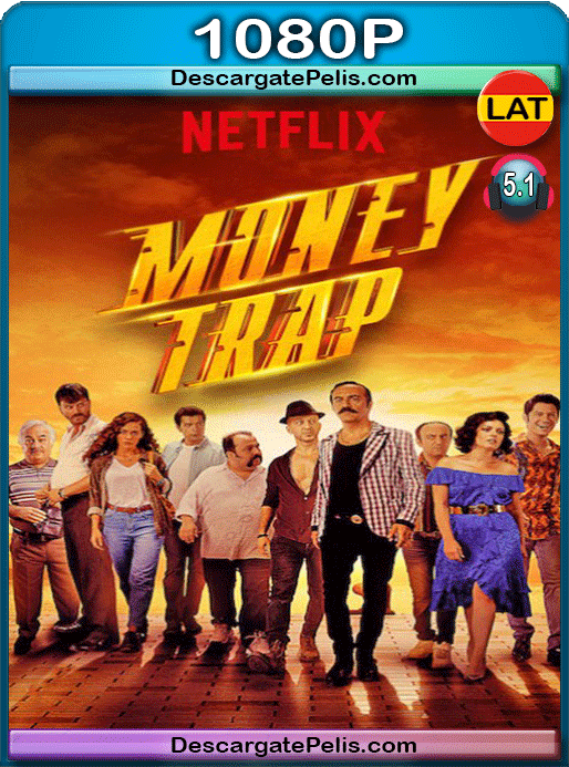 Money Trap 2019 1080p WEB-DL Latino – Inglés