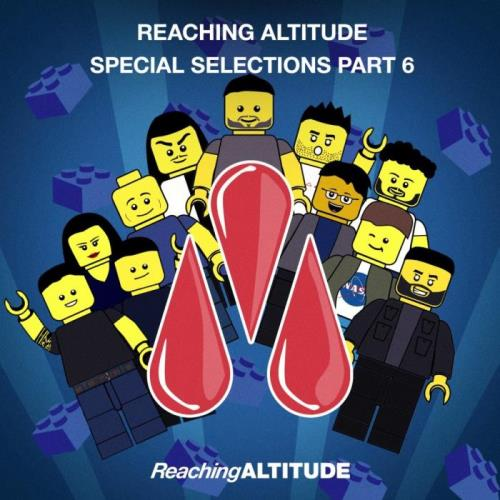 Reaching Altitude Special Selections Pt. 6 (2021)