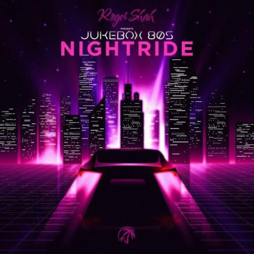 Roger Shah presents Jukebox 80s — Nightride (2021) FLAC