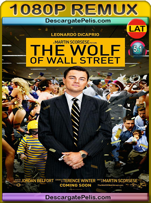 The wolf of wall street 2013 BDRemux Latino – Inglés
