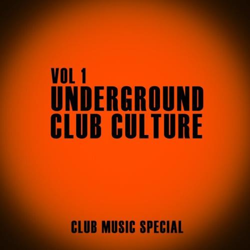 Underground Club Culture, Vol. 1 (2021)