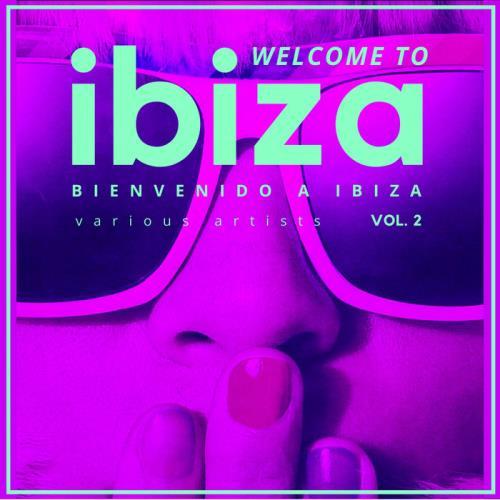 Welcome To Ibiza (Bienvenido A Ibiza), Vol. 2 (2021)