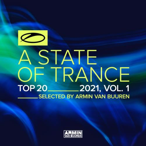 A State Of Trance Top 20 — 2021 Vol 1 (2021)