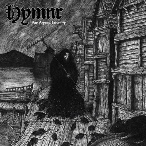 Hymnr — Far Beyond Insanity (2021)