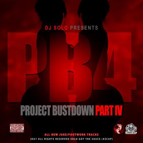 DJ Solo — Project Bustdown 4 (2021)