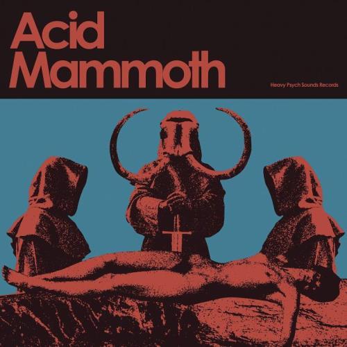 Acid Mammoth — Acid Mammoth (2021)