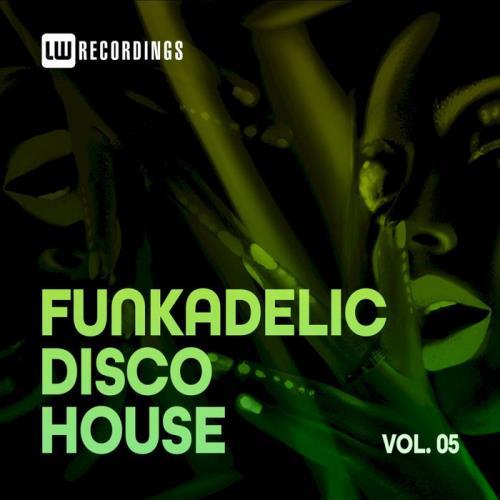 Funkadelic Disco House 05 (2021)