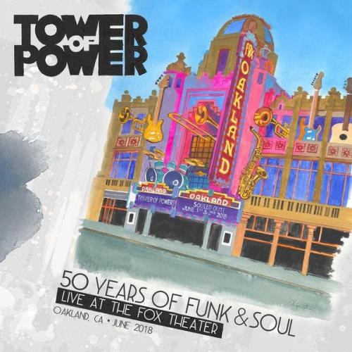 Tower Of Power — 50 Years Of Funk & Soul (2021)