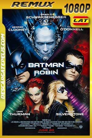Batman and Robin 1997 BDRemux Latino – Inglés