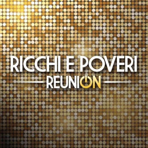 Ricchi E Poveri - Reunion (2021)