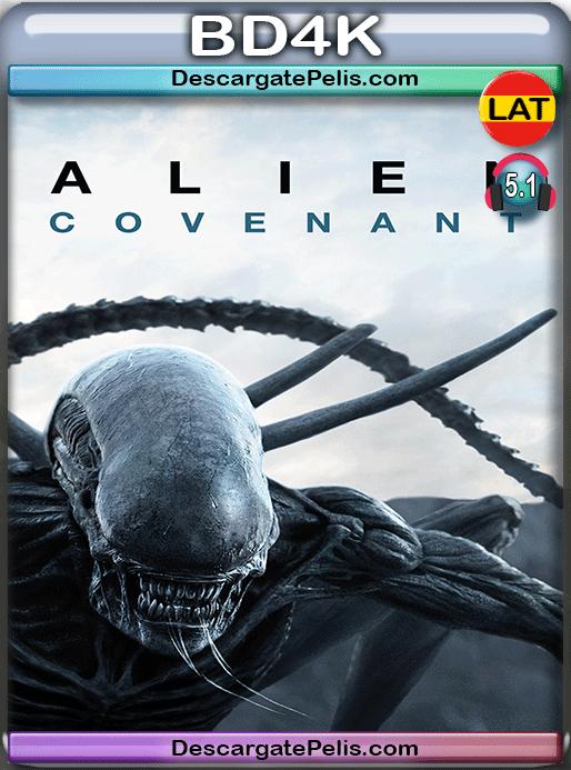 Alien covenant 2017 BD4K Latino