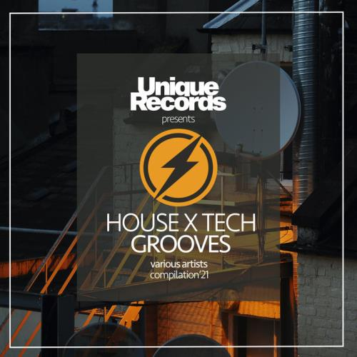 House X Tech Grooves '21 (2021)