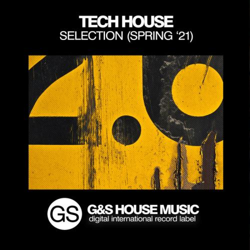 Tech House Selection (Spring '21) (2021)