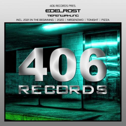 Edelrost — Tiefenwirkung EP (2021)