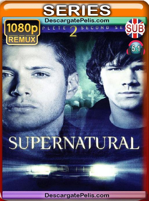 Supernatural. Season 2 BDRemux Subtitulado