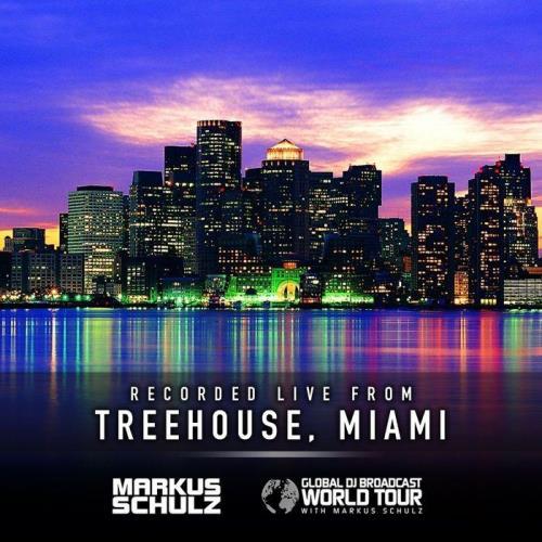 Markus Schulz — Global DJ Broadcast (2021-04-15) World Tour: Treehouse Miami