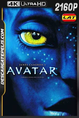 Avatar 2009 v.EXT 4K UHD Latino – Inglés