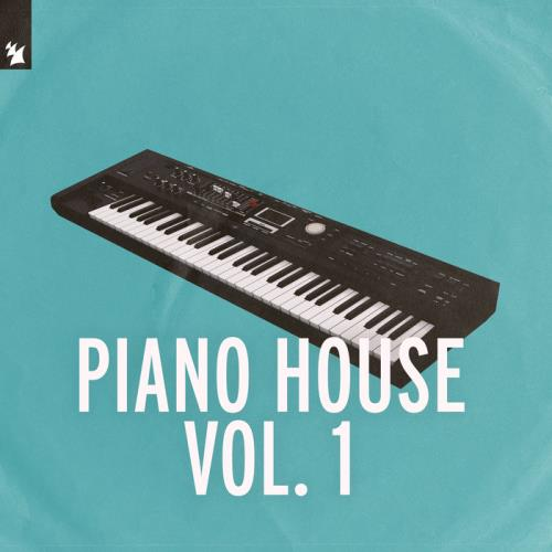 Armada Music — Piano House Vol 1 (2021)