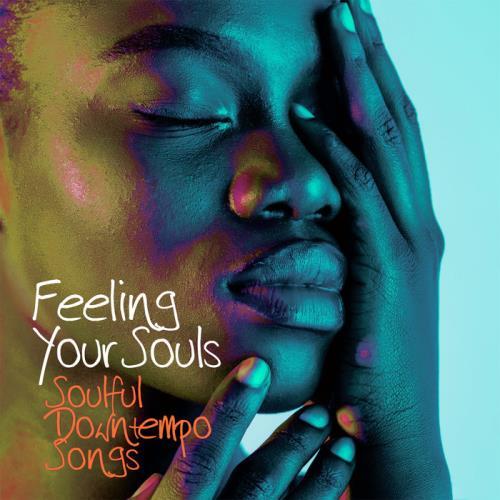 Feeling Your Souls (2021)