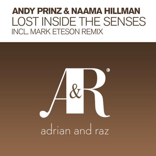 Andy Prinz & Naama Hillman — Lost Inside The Senses (2021)