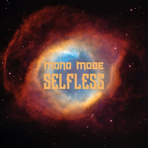 Mono Mode — Selfless (2021)