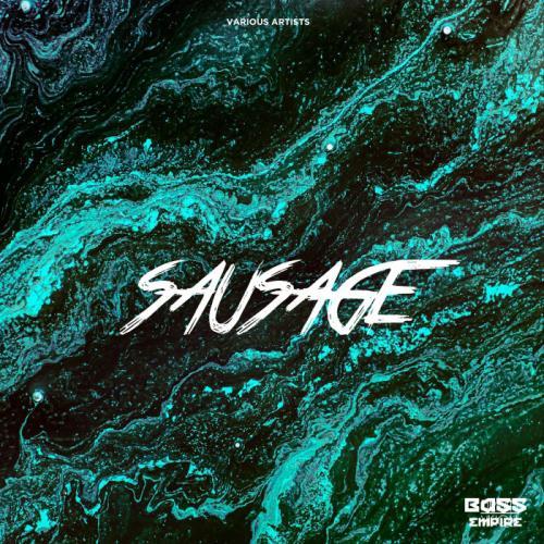 Bass Empire — Sausage (2021)