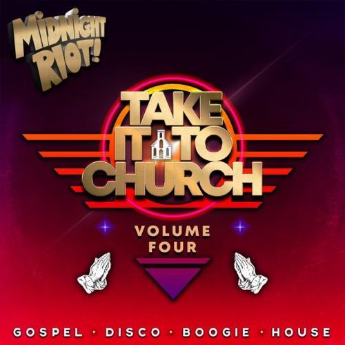 Take It to Church, Vol 4 (2021)