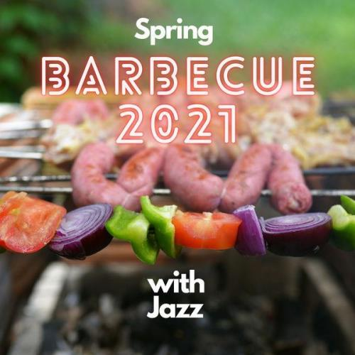 Spring Barbecue 2021 With Jazz (2021)