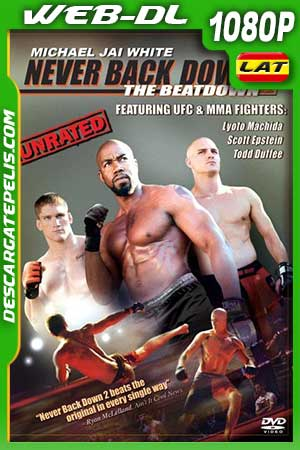 Rompiendo las reglas 2 2011. The Beatdown m1080p WEB-DL Latino – Inglés