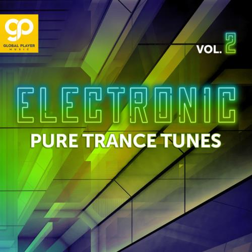Electronic Pure Trance Tunes, Vol. 2 (2021)