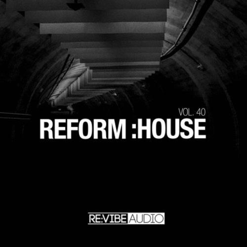 Reform:House, Vol. 40 (2021)