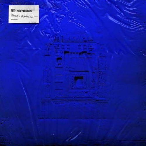 Feu! Chatterton — Palais D'argile (2021)