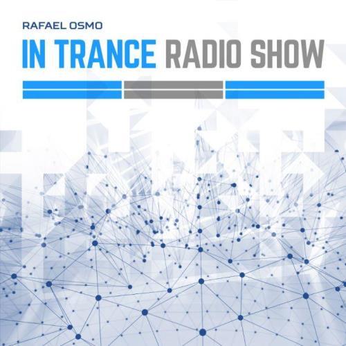 Rafael Osmo — In Trance 060 (2021-03-05)