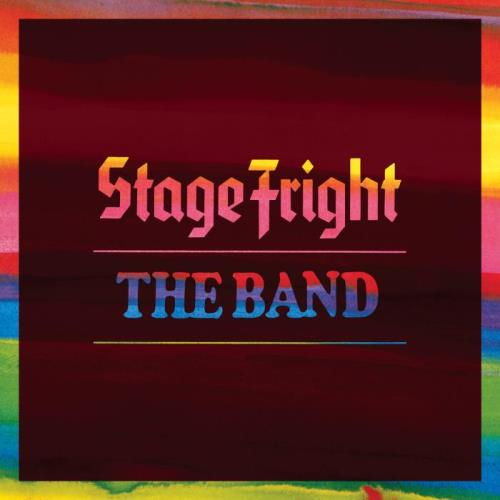 The Band — Stage Fright (50th Anniversary Deluxe Edition) (2021)