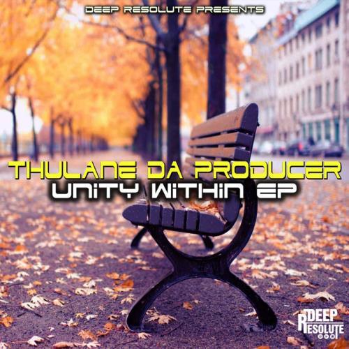 Thulane Da Producer — Unity Within EP (2021)