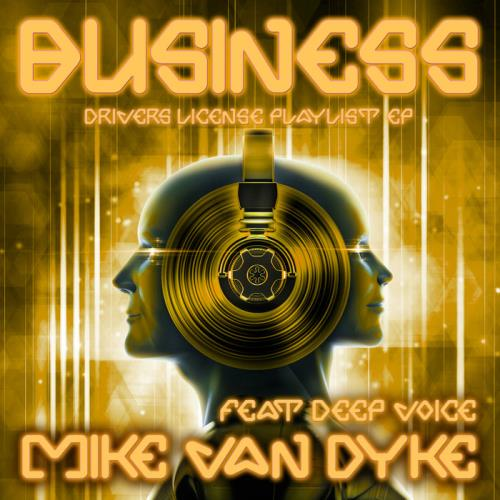 Mike van Dyke — The Business (Drivers License Playlist EP) (2021)
