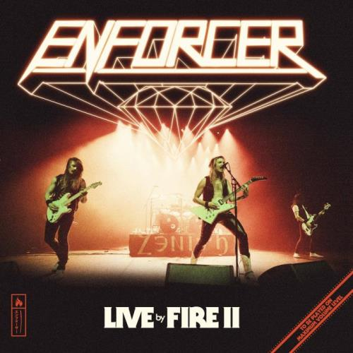 Enforcer — Live by Fire II (2021) FLAC