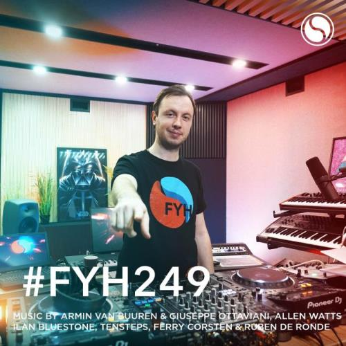 Andrew Rayel — Find Your Harmony Episode 249 (2021-03-24)
