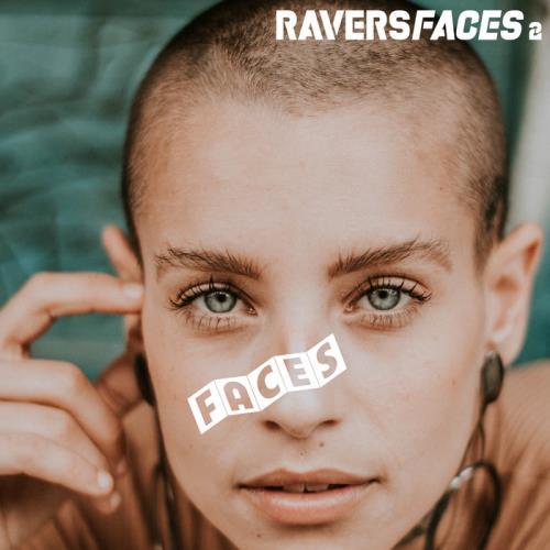 Ravers Faces 2 (2020)