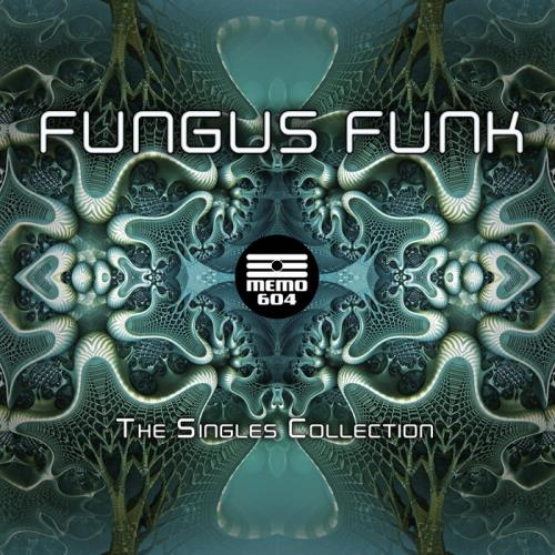 Fungus Funk — The Singles Collection (2021)