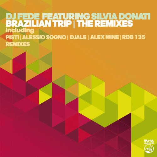 DJ Fede — Brazilian Trip (The Remixes) (2021)