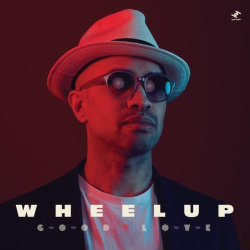 WheelUP — Good Love (2021)