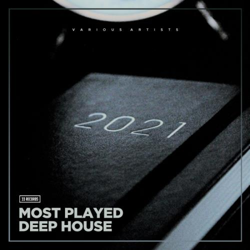 Most Played Deep House 2021 (2021)