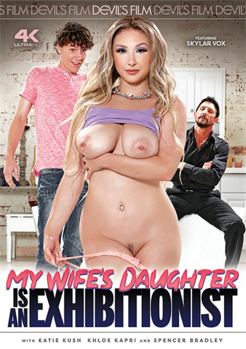 My Wifes Daughter Is An Exhibitionist (2021)