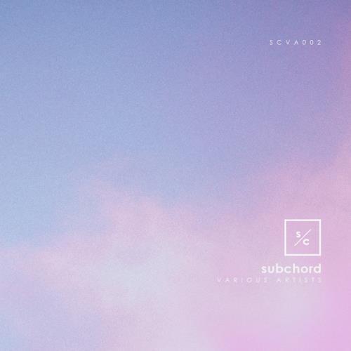 Subchord — SCVA002 (2021)