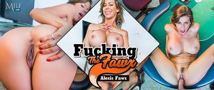 MilfVR.com: Fucking the Fawx Starring: Alexis Fawx