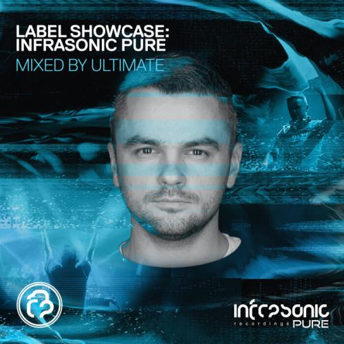 Label Showcase: Infrasonic Pure (Mixed By Ultimate) (2021)