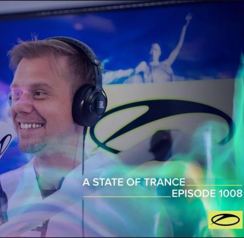 Armin van Buuren — A State Of Trance 1008 (2021-03-18)