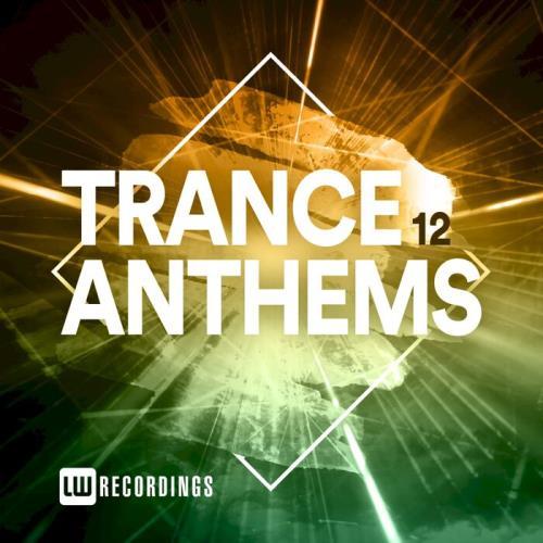 Trance Anthems Vol 12 (2021)